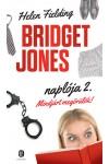 Mindjárt megőrülök! - Bridget Jones naplója 2. (puhatáblás)