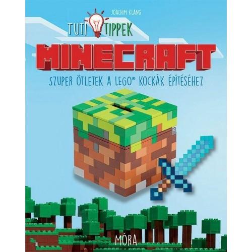 Minecraft (Tuti tippek) - Szuper ötletek a Lego kockák építéséhez