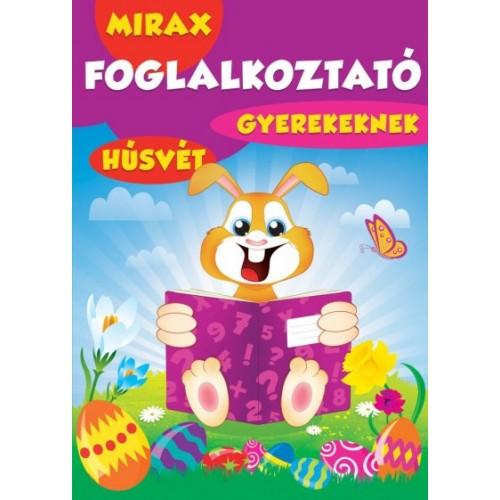 Mirax foglalkoztató gyerekeknek - Húsvét, Mirax kiadó, Gyermek- és ifjúsági könyvek
