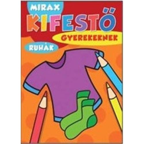 Mirax kifestő gyerekeknek – Ruhák