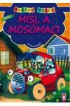 Misi, a mosómaci (Pöttöm mesék)