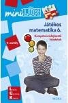 Játékos matematika 6. - Kompetenciafejlesztő feladatok - 4. osztály - MiniLÜK