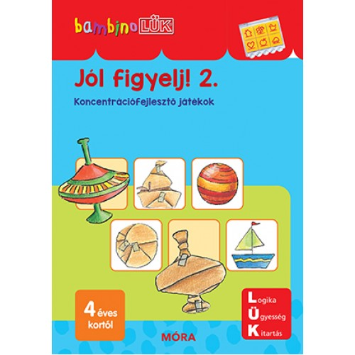 Jól figyelj! 2. - 4 éves kortól - Koncentrációfejlesztő játékok - BambinoLÜK