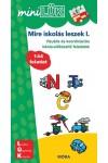 Mire iskolás leszek I. - Vizuális és koordinációs iskola-előkészítő feladatok - MiniLÜK
