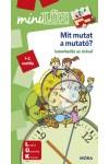 Mit mutat a mutató 1-2. osztály - Ismerkedés az órával - MiniLÜK (halványzöld; LDI-245)