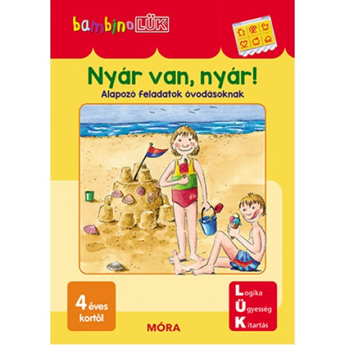 Nyár van, nyár! - 4 éves kortól - Alapozó feladatok óvodásoknak - BambinoLÜK