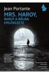 Mrs. Haroy, avagy a bálna emlékezete (Valahol Európában 4.)