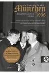 München, 1938 - A megbékítési politika válsága