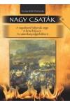 Nagy csaták 6. Világtörténelem, 1812–1862