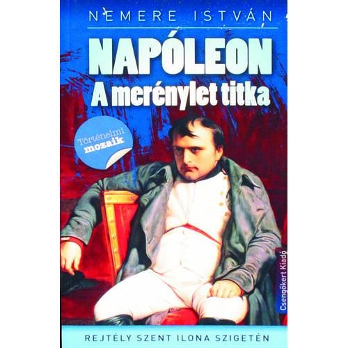 Napóleon - A merénylet titka