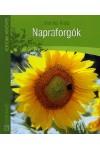 Napraforgók (Kertünk növényei)