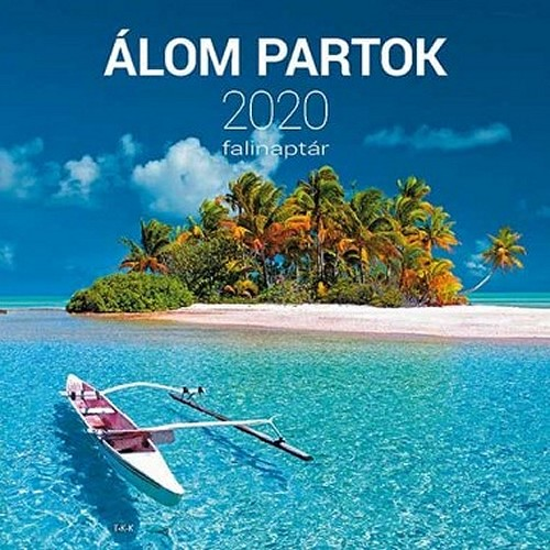 Álom partok - Képes falinaptár (nagy) 2020