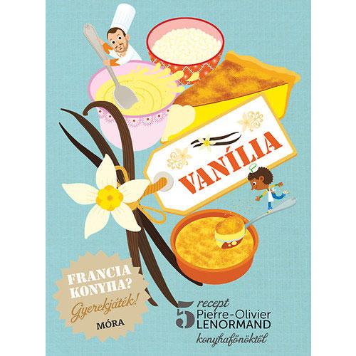 Francia konyha? Gyerekjáték! – Vanília