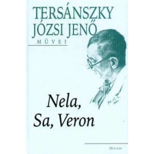 Nela, Sa, Veron (Viszontlátásra, drága... / A margarétás dal / A céda és a szűz)