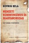Nemzeti kommunizmus és Magyarország - Egy eszme története