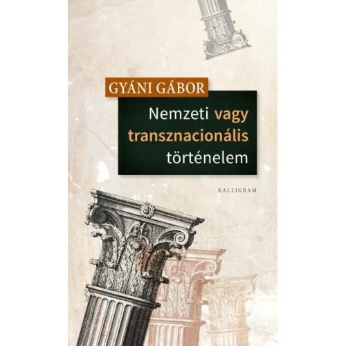 Nemzeti vagy transznacionális történelem