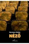 Néző - Klasszikusok a mai magyar színházban