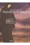 Novellisták könyve - 68 novella, portré, (ön)életrajz, miniesszé
