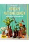 Növényi antibiotikumok (A természet titkos fegyverei)