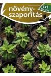 Növényszaporítás (1x1 kertész)