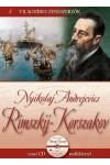 Nyikolaj Andrejevics Rimszkij-Korszakov (Világhíres zeneszerzők 8.) - zenei CD melléklettel