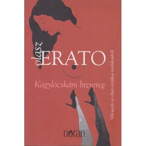 Olasz Erato - Kagylócskám bizsereg
