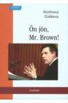 Ön jön, Mr. Brown!