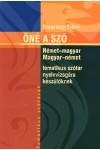 Öné a szó (Német-magyar / magyar-német tematikus szótár nyelvvizsgára készülőknek)