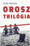 Orosz trilógia