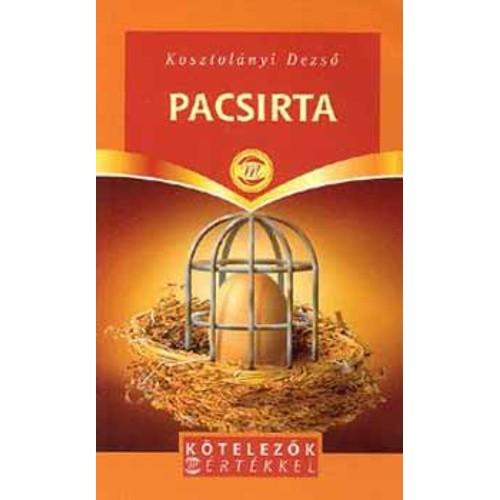 Pacsirta (Kötelezők mértékkel)