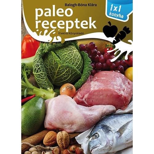 Paleo receptek - 1x1 konyha