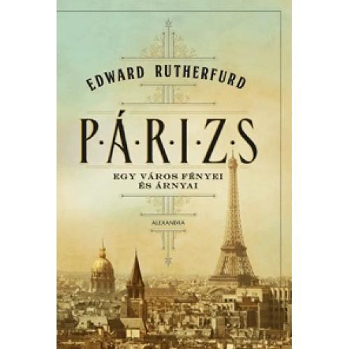 Párizs - Egy város fényei és árnyai, Alexandra kiadó, Irodalom