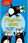 Pingvinshow (Állati kalandok)