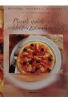 Pizzák, quiche-ek és zöldséges gyümölcstorták (Receptek! Receptek! Receptek!)