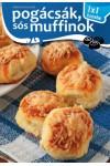 Pogácsák, sós muffinok - 1x1 konyha