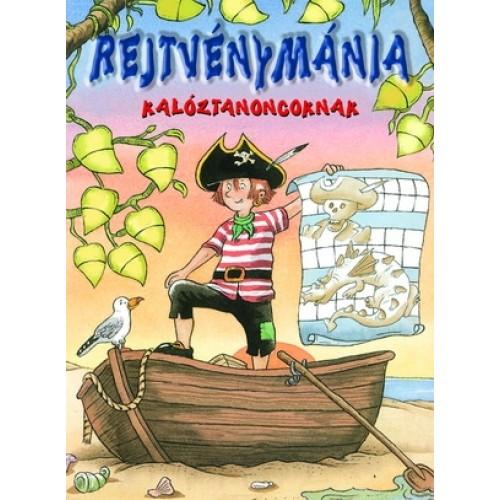Rejtvénymánia - Kalóztanoncoknak - Rejtvényfüzet gyerekeknek