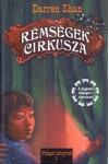 Rémségek cirkusza - Vámpír könyvek 1. (Darren Shan)