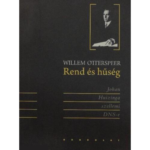 Rend és hűség (Johan Huizinga szellemi DNS-e)