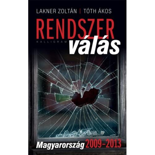 Rendszerválás - Magyarország 2009-2013