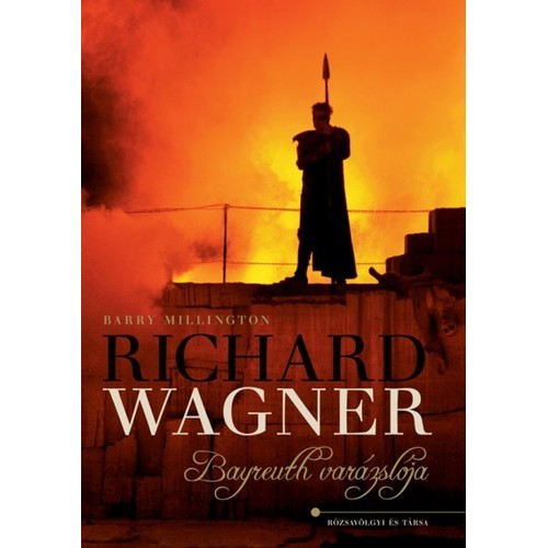 Richard Wagner (Bayreuth varázslója)