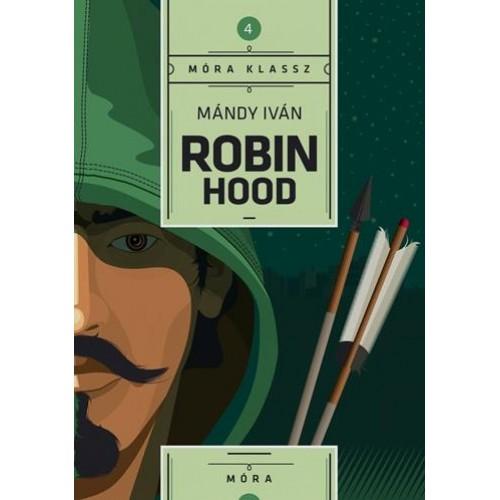 Robin Hood (Móra Klassz)