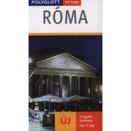 Róma - Polyglott on tour - A legjobb útvonalak - Top 12 tipp