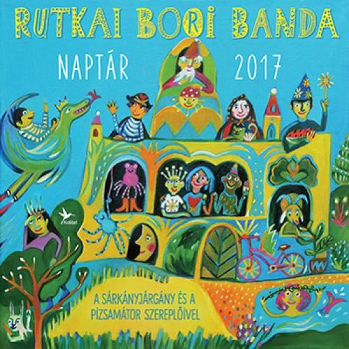 Rutkai Bori Banda - Naptár, 2017