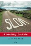Slow - A lassúság dicsérete