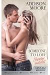 Someone to Love – Szeretni valakit