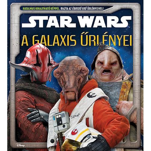 Star Wars - A galaxis űrlényei