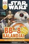 Star Wars - BB-8 kalandjai (Star Wars olvasókönyv)