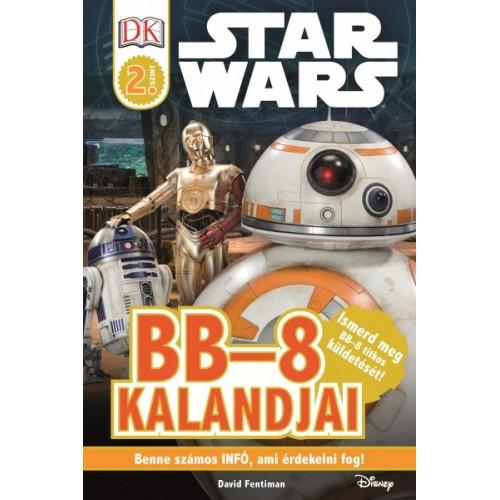 Star Wars - BB-8 kalandjai - Star Wars olvasókönyv - 2. szint