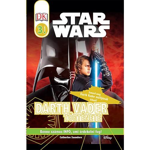 Star Wars - Darth Vader története - Star Wars-olvasókönyv - 3. szint