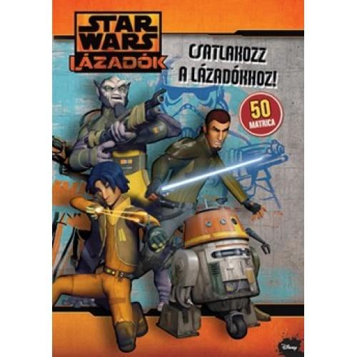Star Wars Lázadók - Csatlakozz a lázadókhoz matricás foglalkoztató